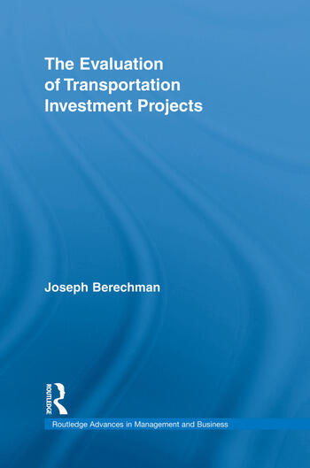 The Evaluation of Transportation Investment Projects book cover