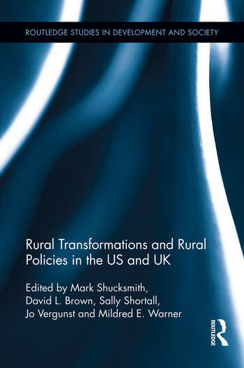 Rural Transformations and Rural Policies in the US and UK book cover