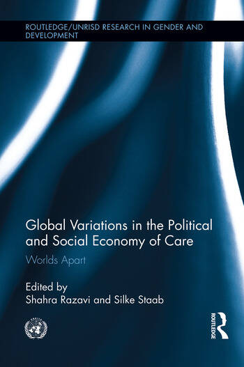 Global Variations in the Political and Social Economy of Care Worlds Apart book cover