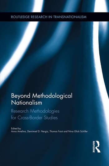 Beyond Methodological Nationalism Research Methodologies for Cross-Border Studies book cover