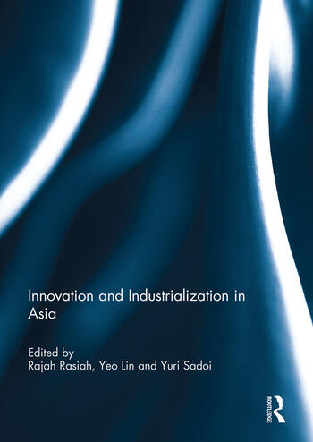 Innovation and Industrialization in Asia book cover