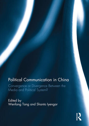 Political Communication in China Convergence or Divergence Between the Media and Political System? book cover