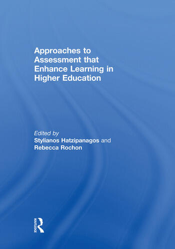 Approaches to Assessment that Enhance Learning in Higher Education book cover