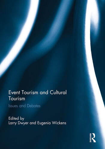 Event Tourism and Cultural Tourism Issues and Debates book cover
