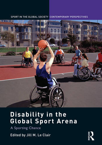 Disability in the Global Sport Arena A Sporting Chance book cover