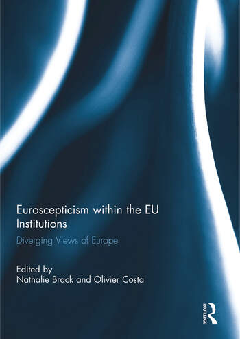 Euroscepticism within the EU Institutions Diverging Views of Europe book cover