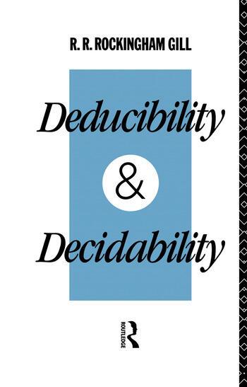 Deducibility and Decidability book cover