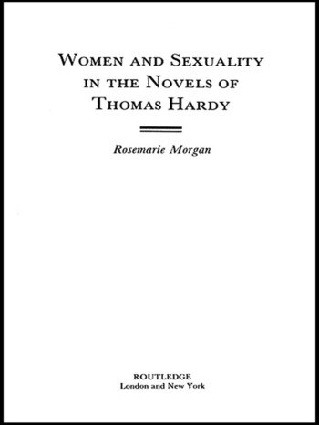 Women and Sexuality in the Novels of Thomas Hardy book cover
