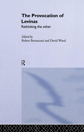 The Provocation of Levinas Rethinking the Other book cover