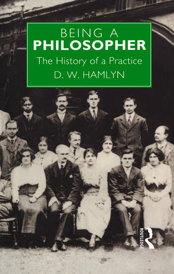 Being a Philosopher The History of a Practice book cover
