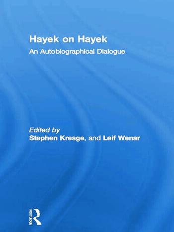 Hayek on Hayek An Autobiographical Dialogue book cover