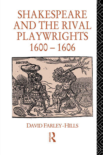 Shakespeare and the Rival Playwrights, 1600-1606 book cover