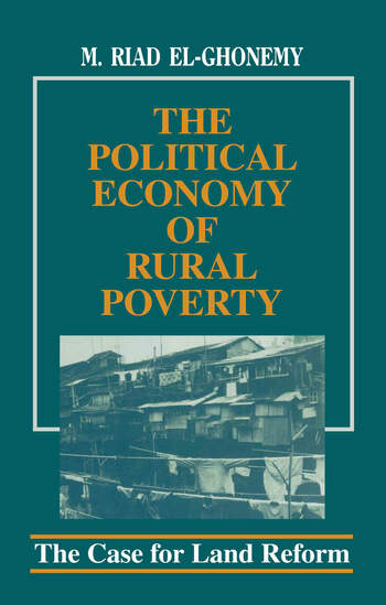 The Political Economy of Rural Poverty The Case for Land Reform book cover