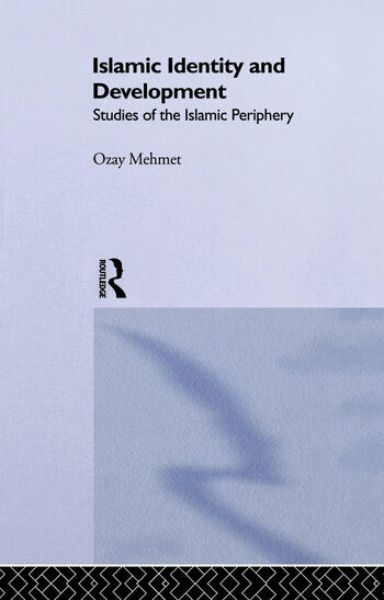 Islamic Identity and Development Studies of the Islamic Periphery book cover