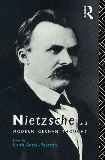 Nietzsche and Modern German Thought book cover