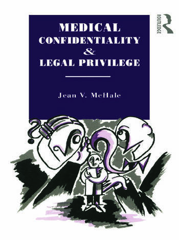Medical Confidentiality and Legal Privilege book cover