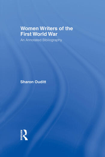 Women Writers of the First World War: An Annotated Bibliography book cover