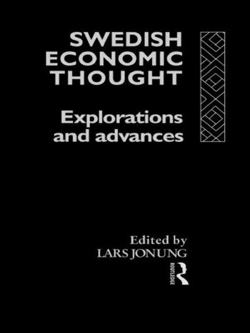 Swedish Economic Thought Explorations and Advances book cover