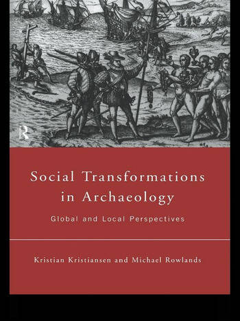 Social Transformations in Archaeology Global and Local Perspectives book cover