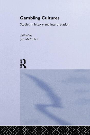 Gambling Cultures Studies in History and Interpretation book cover