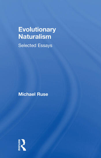 Evolutionary Naturalism Selected Essays book cover