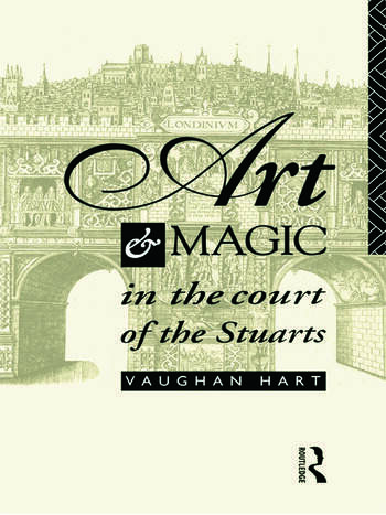 Art and Magic in the Court of the Stuarts book cover