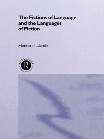 The Fictions of Language and the Languages of Fiction book cover