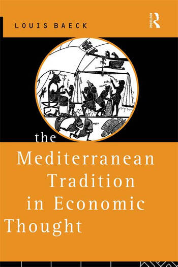 The Mediterranean Tradition in Economic Thought book cover