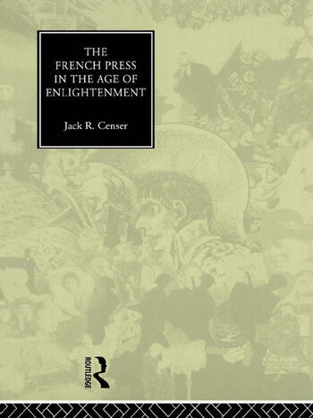 The French Press in the Age of Enlightenment book cover