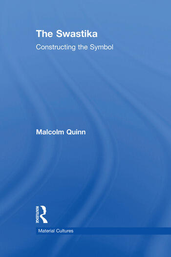 The Swastika Constructing the Symbol book cover