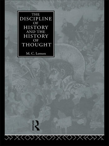 The Discipline of History and the History of Thought book cover