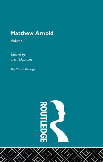 Matthew Arnold The Critical Heritage Volume 2 The Poetry book cover