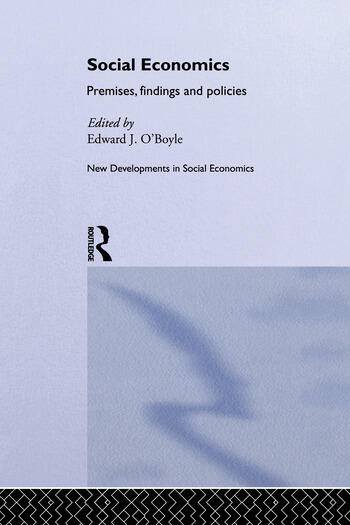 Social Economics Premises, Findings and Policies book cover