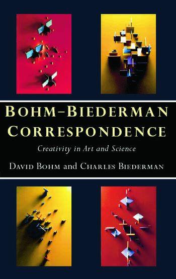 Bohm-Biederman Correspondence Creativity in Art and Science book cover