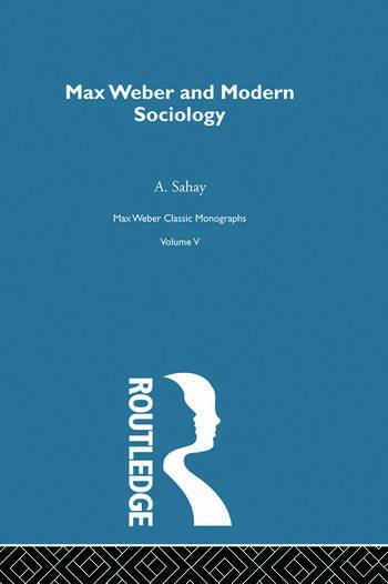 Max Weber & Mod Sociology V 5 book cover