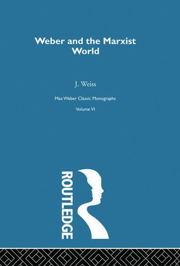 Weber & Marxist World V 6 book cover