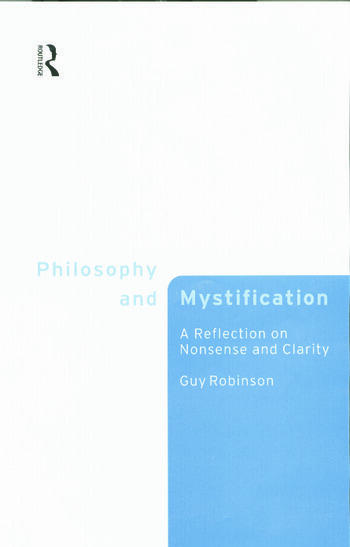 Philosophy and Mystification A Reflection on Nonsense and Clarity book cover