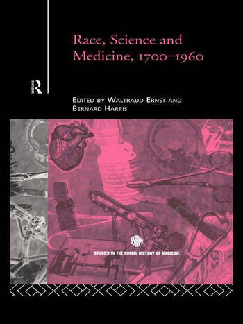 Race, Science and Medicine, 1700-1960 book cover