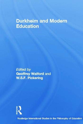 Durkheim and Modern Education book cover