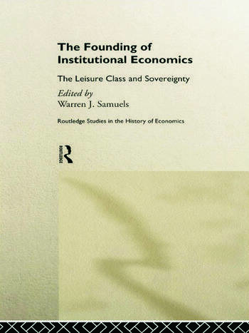 The Founding of Institutional Economics book cover