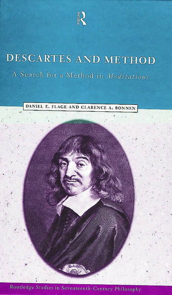 Descartes and Method A Search for a Method in Meditations book cover