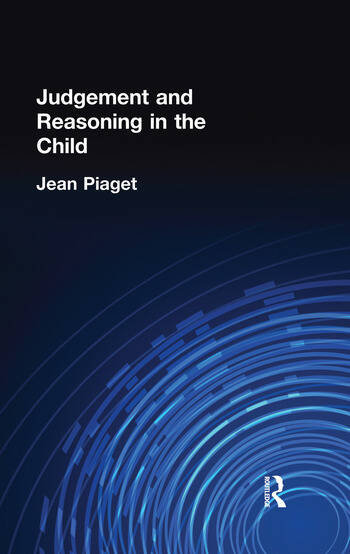 Judgement and Reasoning in the Child book cover