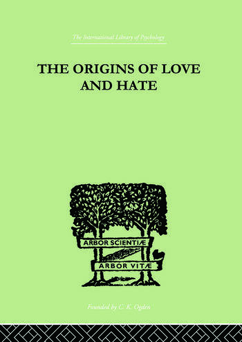 The Origins Of Love And Hate book cover