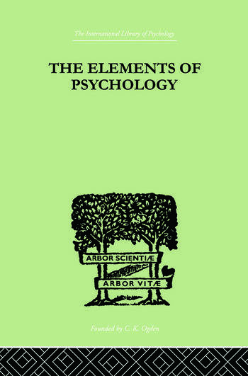 The Elements Of Psychology book cover