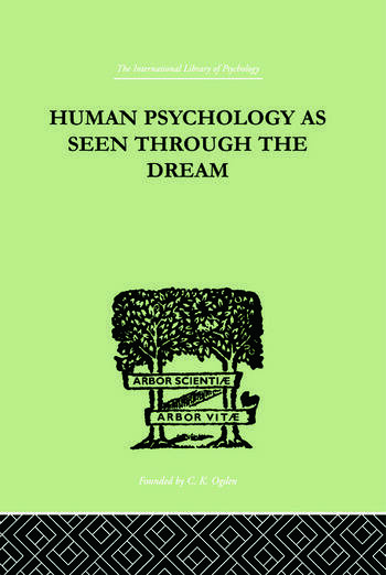 Human Psychology As Seen Through The Dream book cover