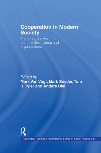 Cooperation in Modern Society Promoting the Welfare of Communities, States and Organizations book cover