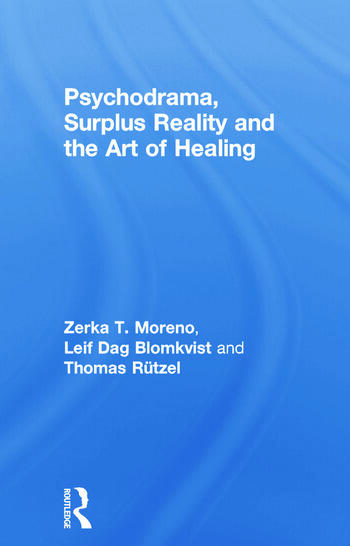 Psychodrama, Surplus Reality and the Art of Healing book cover