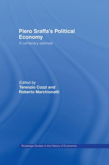 Piero Sraffa's Political Economy A Centenary Estimate book cover