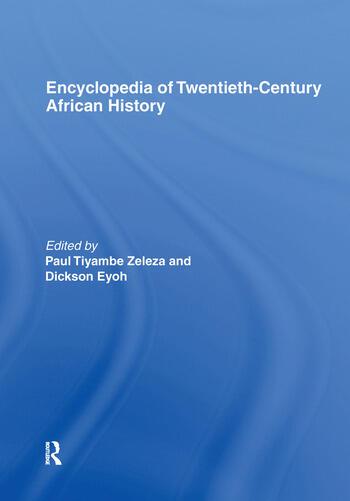 Encyclopedia of Twentieth-Century African History book cover