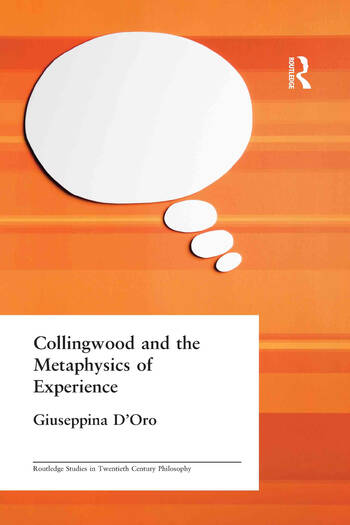 Collingwood and the Metaphysics of Experience book cover
